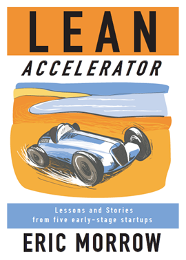 Lessons Learned (Part 1)- Book Excerpt: Lean Accelerator